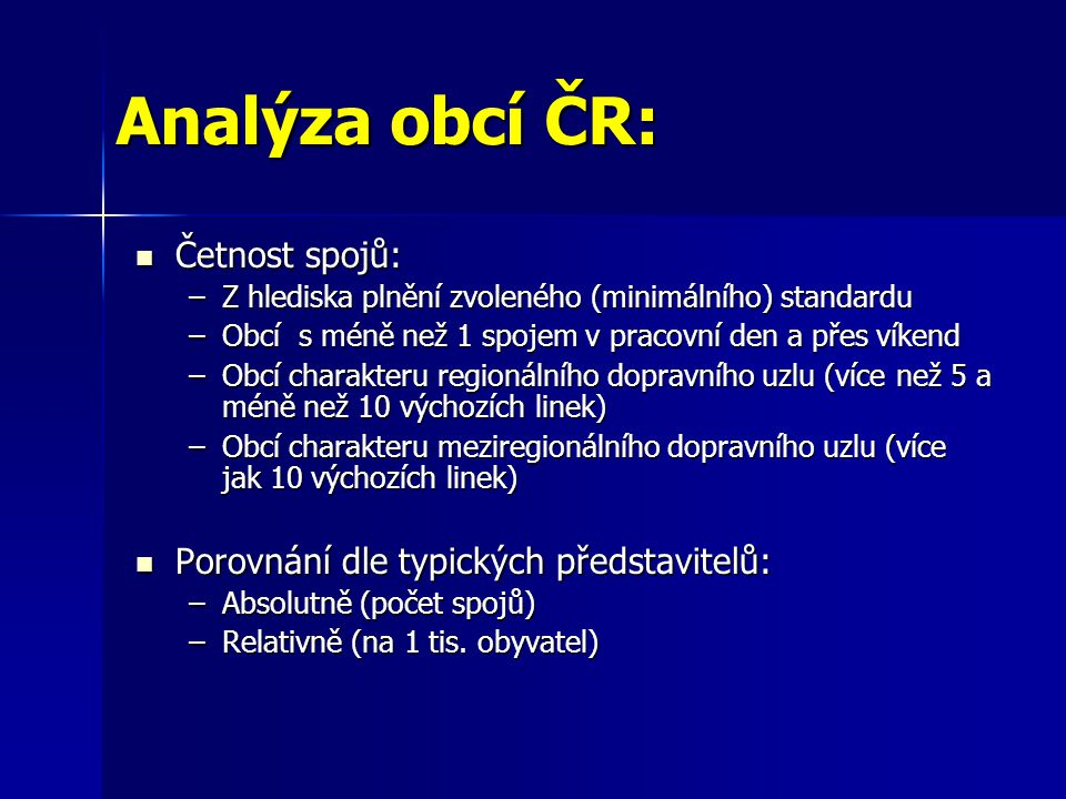 Analýza obcí ČR: Četnost spojů: Porovnání dle typických představitelů: