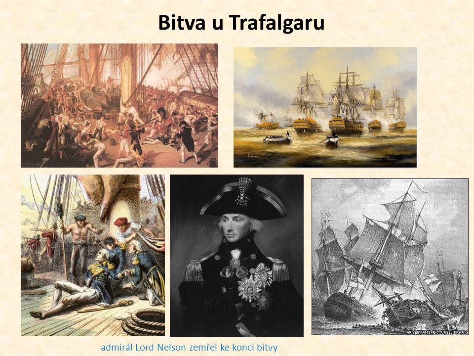 admirál Lord Nelson zemřel ke konci bitvy