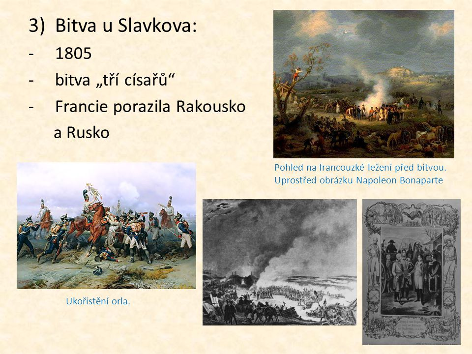 """Bitva u Slavkova: 1805 bitva """"tří císařů Francie porazila Rakousko"""