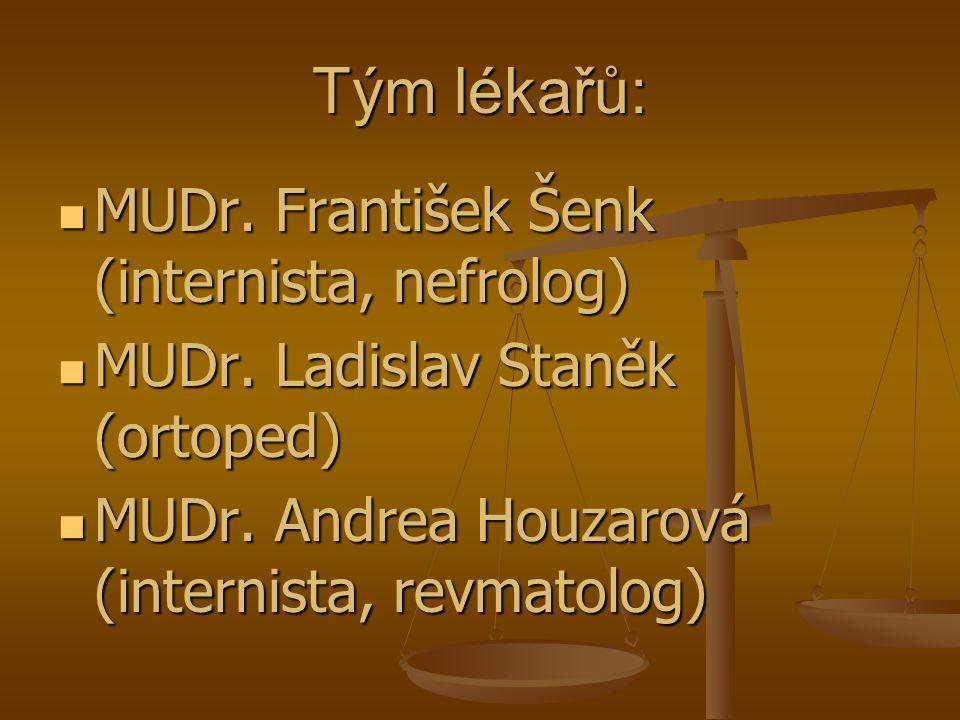 Tým lékařů: MUDr. František Šenk (internista, nefrolog)