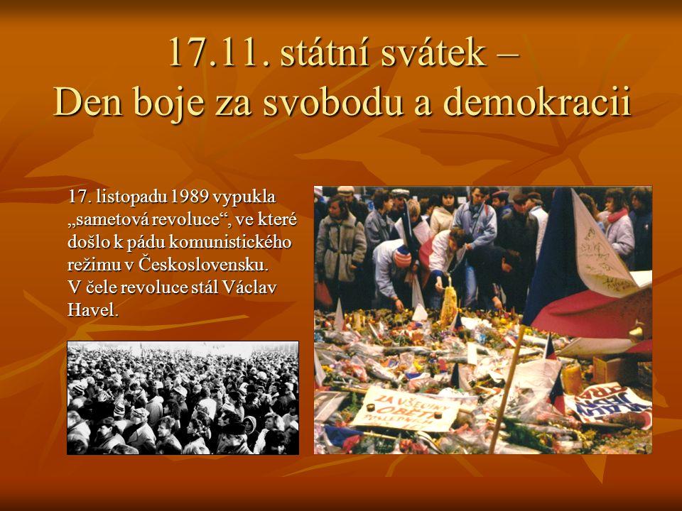 17.11. státní svátek – Den boje za svobodu a demokracii