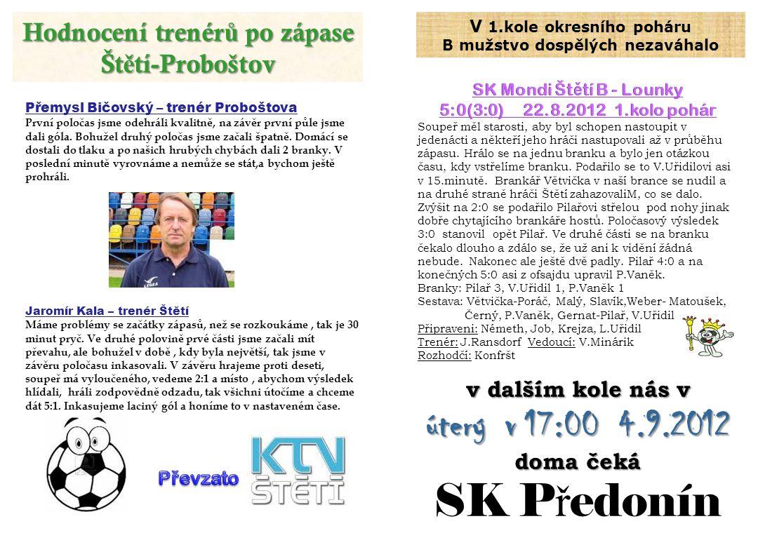 Hodnocení trenérů po zápase Štětí-Proboštov