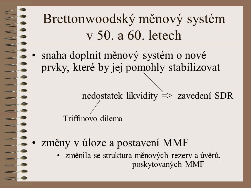 Brettonwoodský měnový systém v 50. a 60. letech