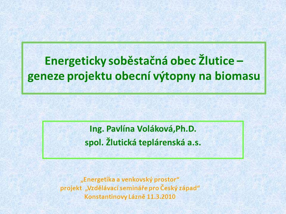 Ing. Pavlína Voláková,Ph.D. spol. Žlutická teplárenská a.s.