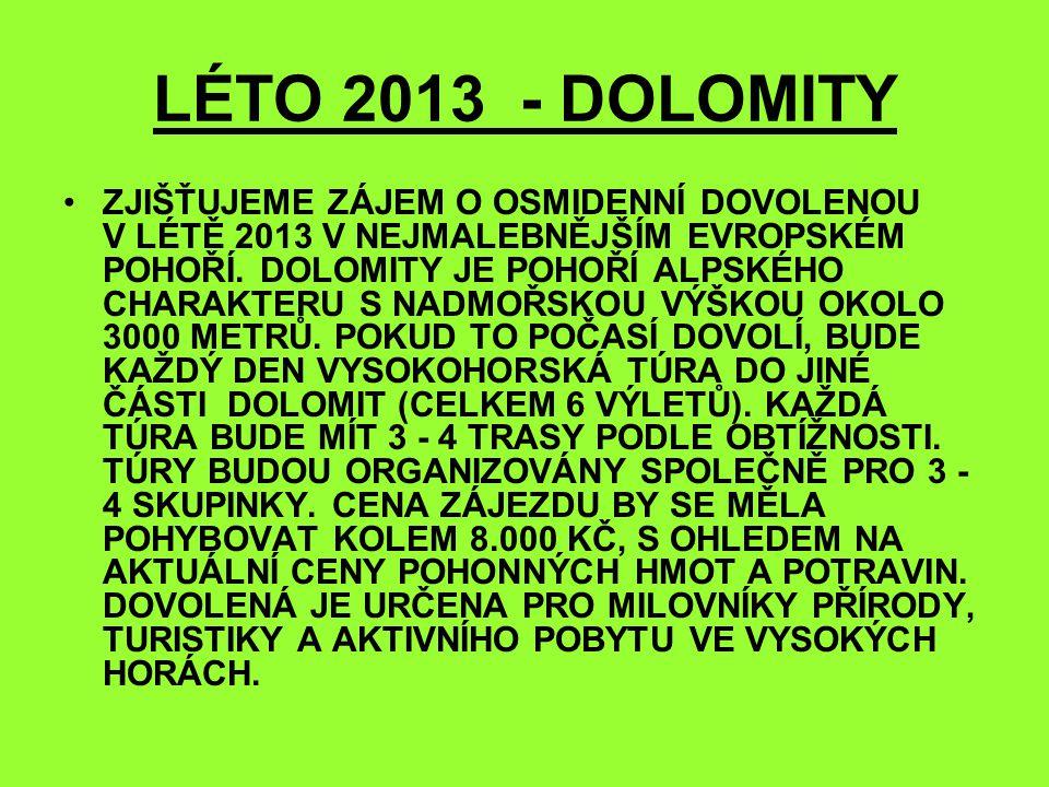 LÉTO 2013 - DOLOMITY