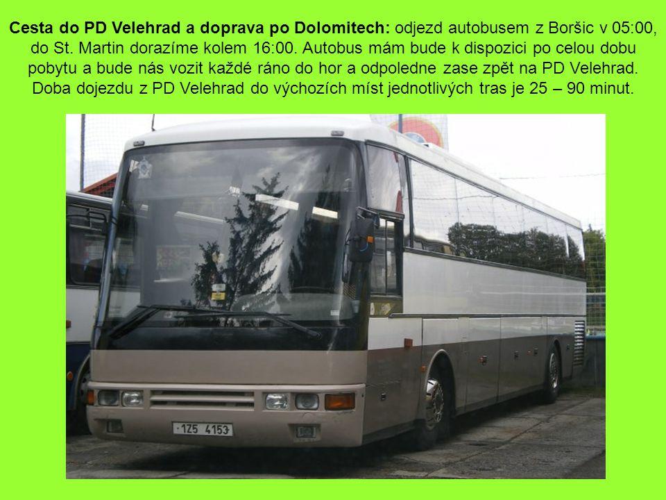 Cesta do PD Velehrad a doprava po Dolomitech: odjezd autobusem z Boršic v 05:00, do St.