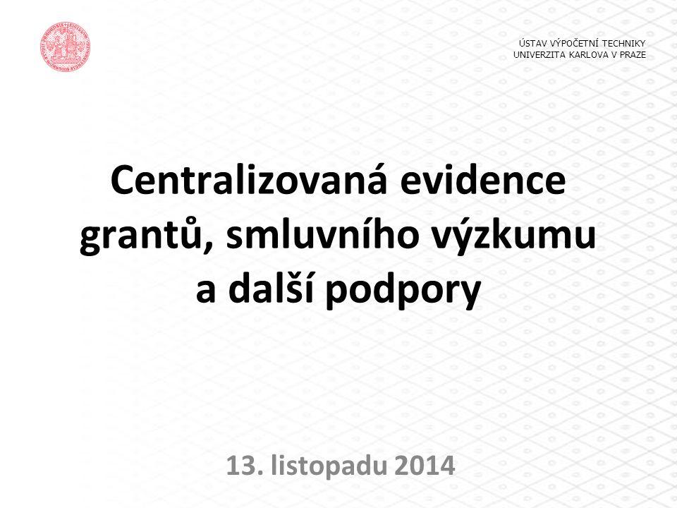 Centralizovaná evidence grantů, smluvního výzkumu a další podpory