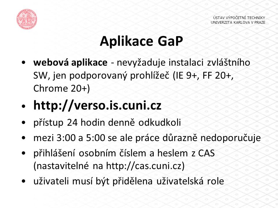 Aplikace GaP http://verso.is.cuni.cz