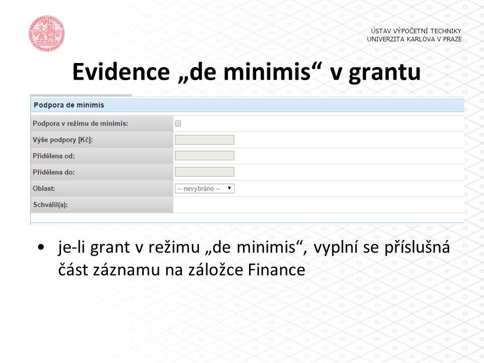 "Evidence ""de minimis v grantu"