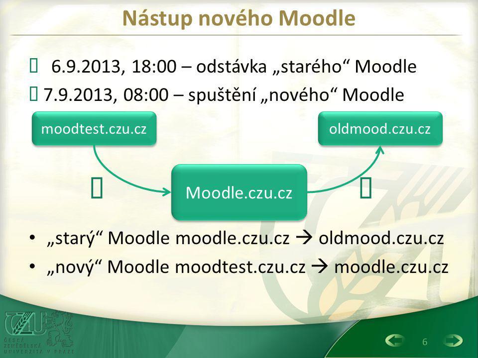 """ Œ Nástup nového Moodle Œ 6.9.2013, 18:00 – odstávka """"starého Moodle"""