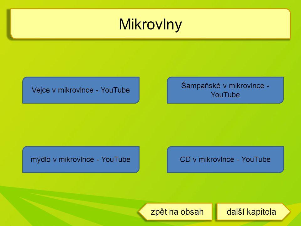 Mikrovlny zpět na obsah další kapitola Vejce v mikrovlnce - YouTube