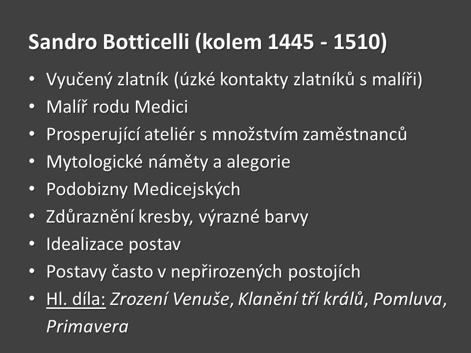 Sandro Botticelli (kolem 1445 - 1510)