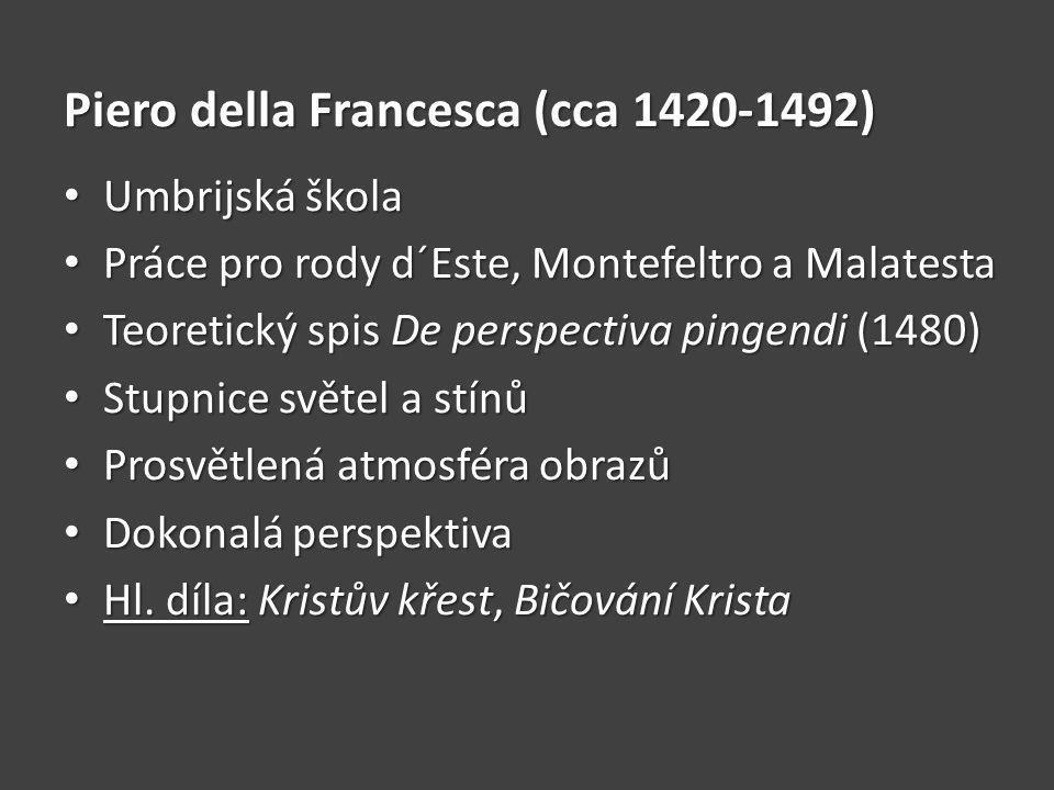 Piero della Francesca (cca 1420-1492)