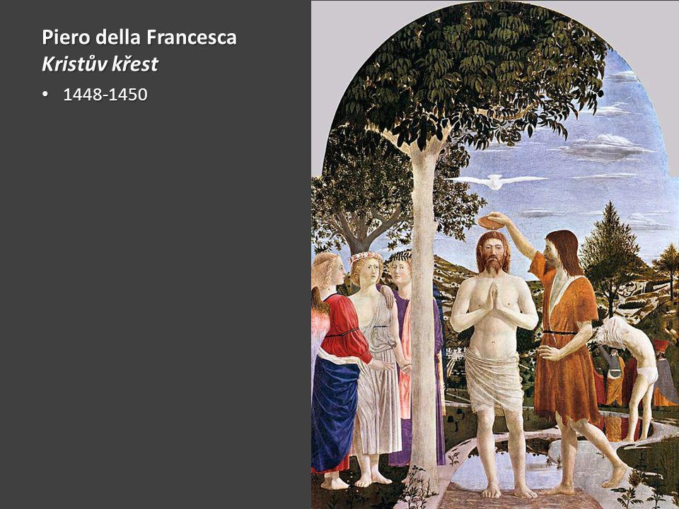 Piero della Francesca Kristův křest 1448-1450