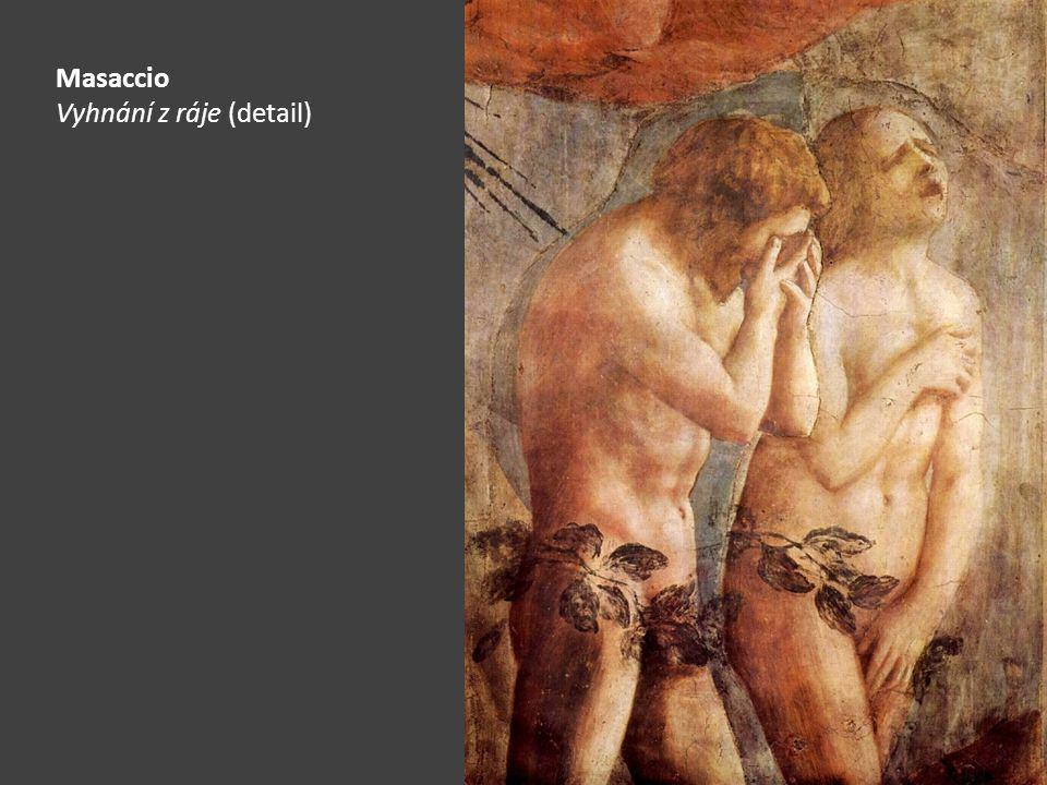 Masaccio Vyhnání z ráje (detail)