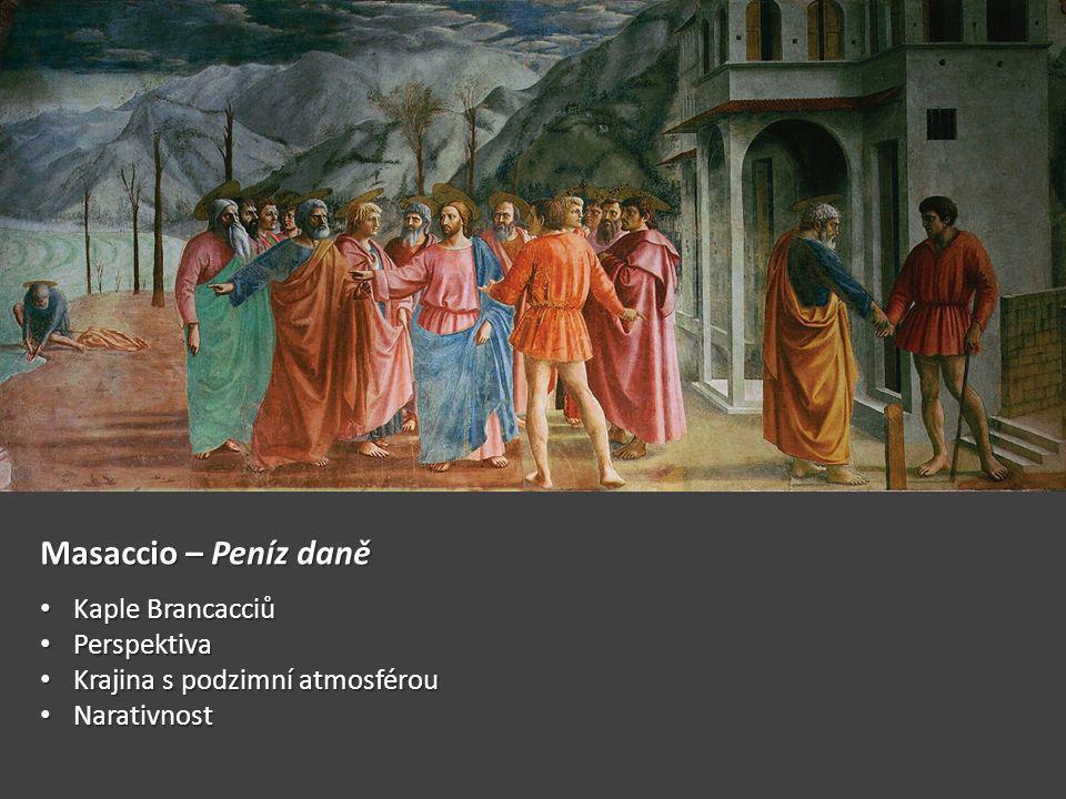 Masaccio – Peníz daně Kaple Brancacciů Perspektiva