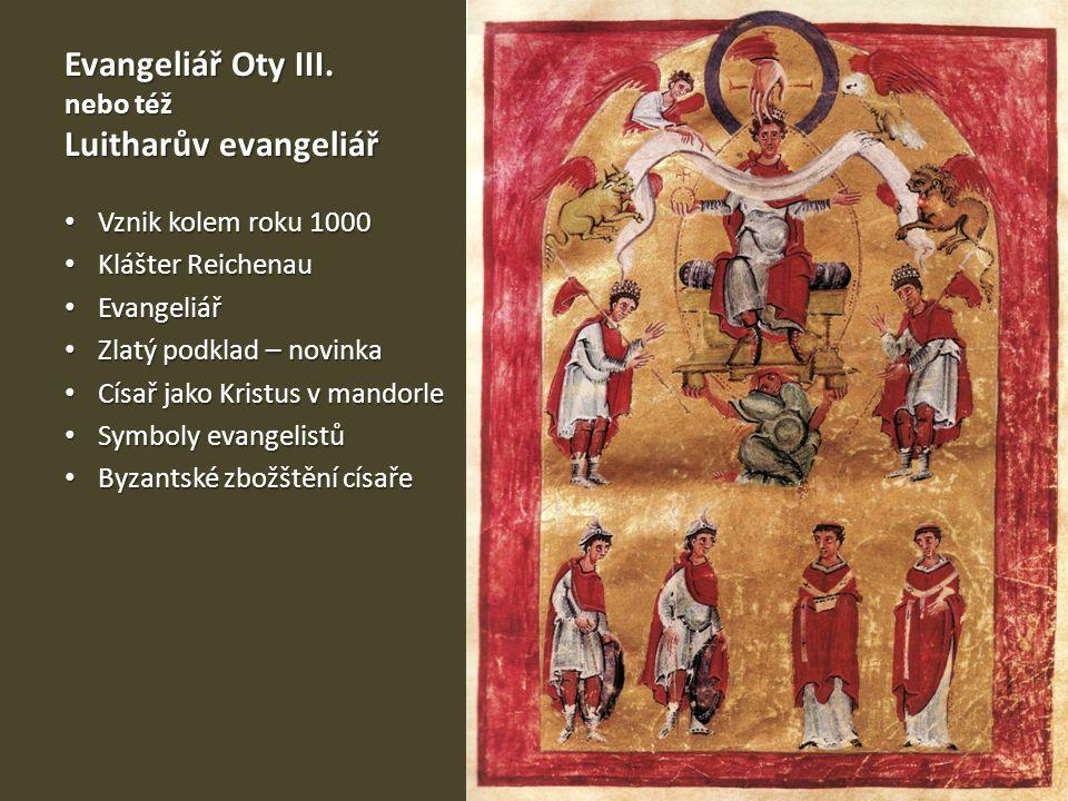 Evangeliář Oty III. nebo též Luitharův evangeliář