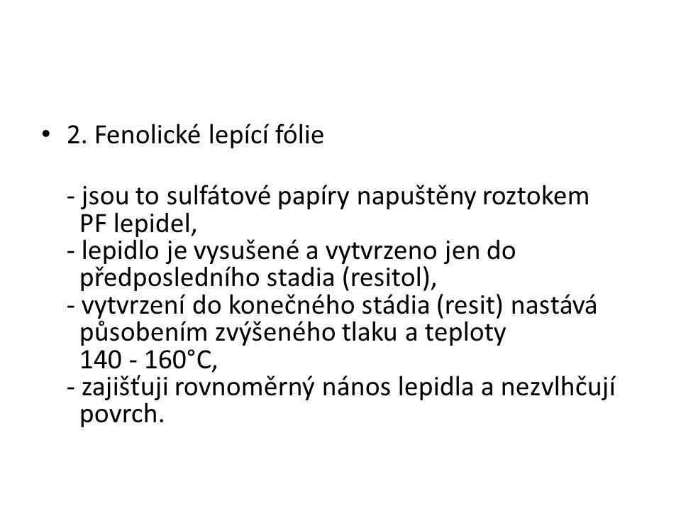 2. Fenolické lepící fólie