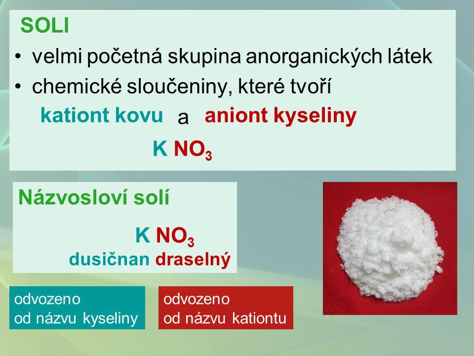 velmi početná skupina anorganických látek