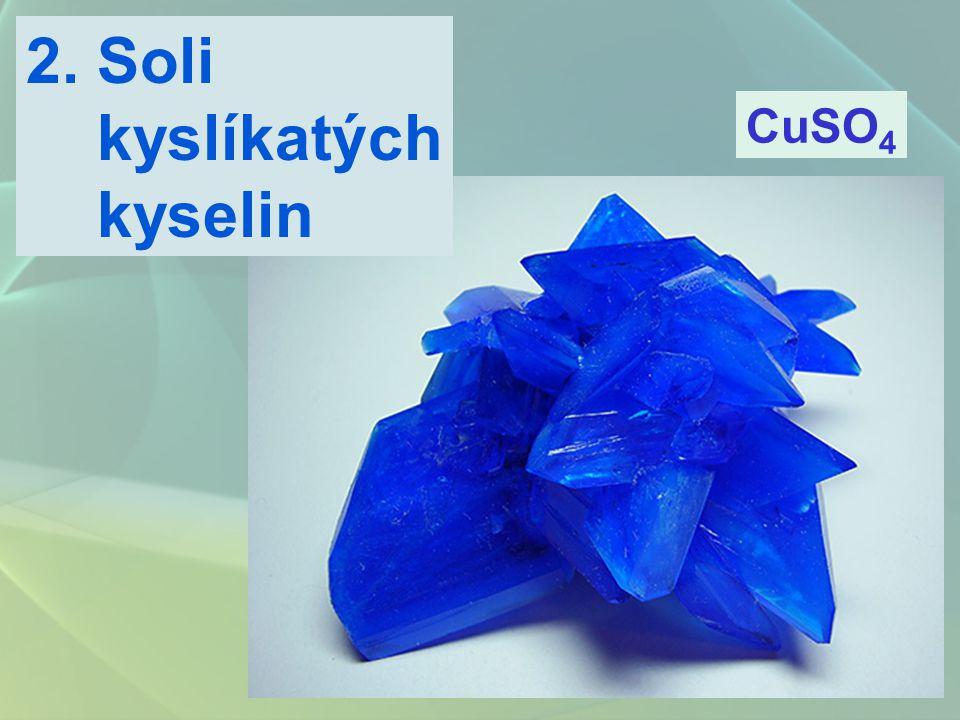 2. Soli kyslíkatých kyselin CuSO4