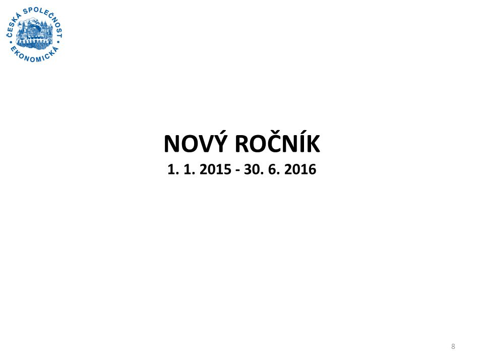 Nový ročník 1. 1. 2015 - 30. 6. 2016