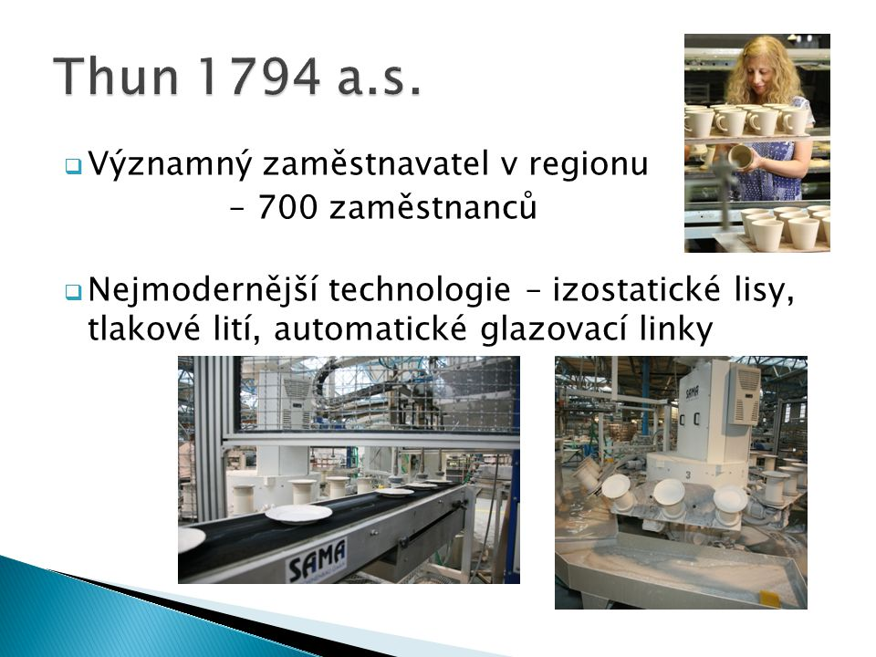 Thun 1794 a.s. Významný zaměstnavatel v regionu – 700 zaměstnanců