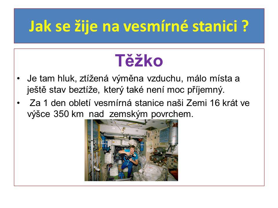 Jak se žije na vesmírné stanici