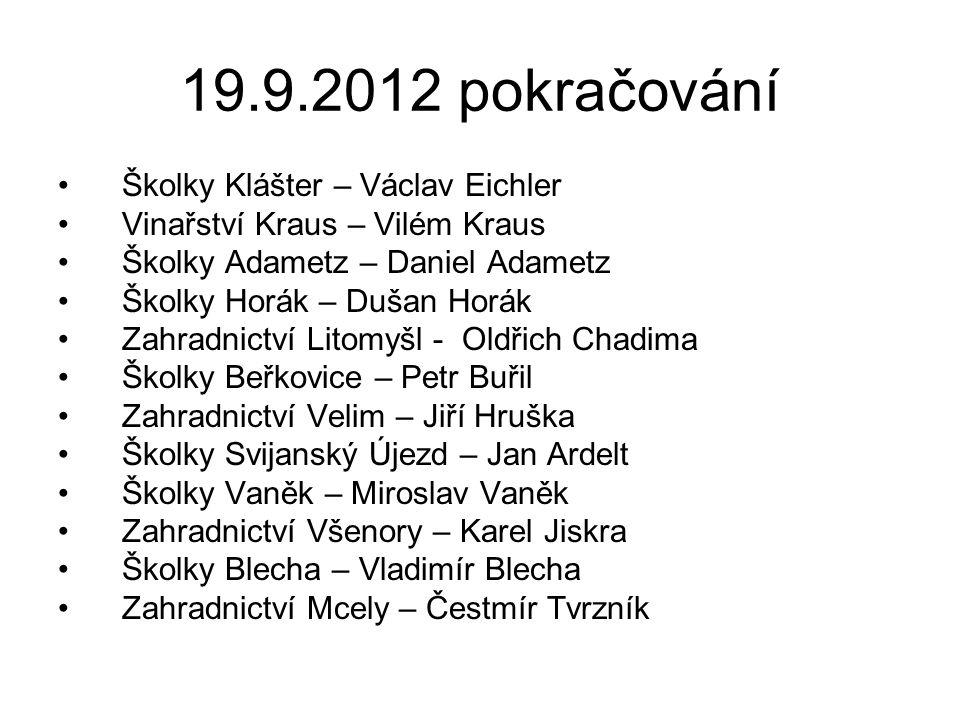 19.9.2012 pokračování Školky Klášter – Václav Eichler
