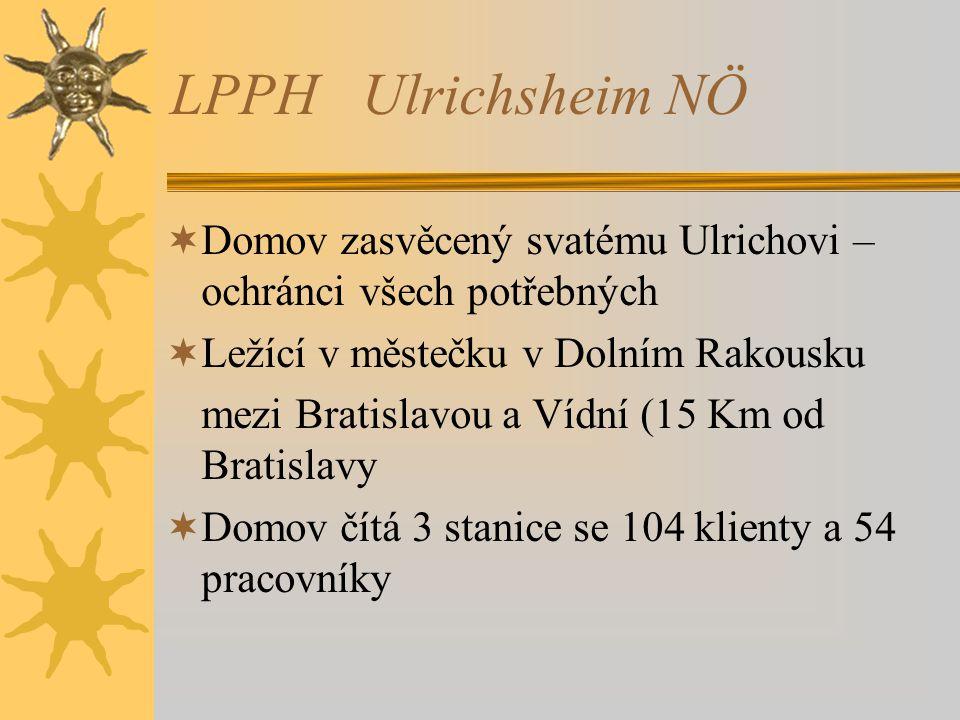 LPPH Ulrichsheim NÖ Domov zasvěcený svatému Ulrichovi –ochránci všech potřebných. Ležící v městečku v Dolním Rakousku.