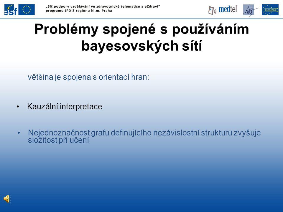 Problémy spojené s používáním bayesovských sítí