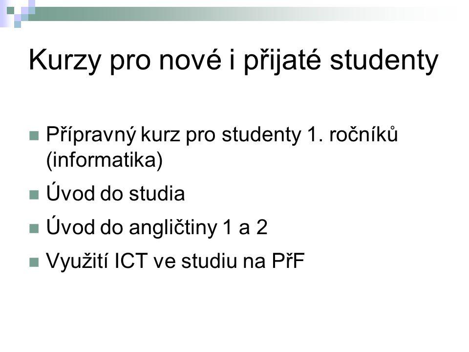 Kurzy pro nové i přijaté studenty