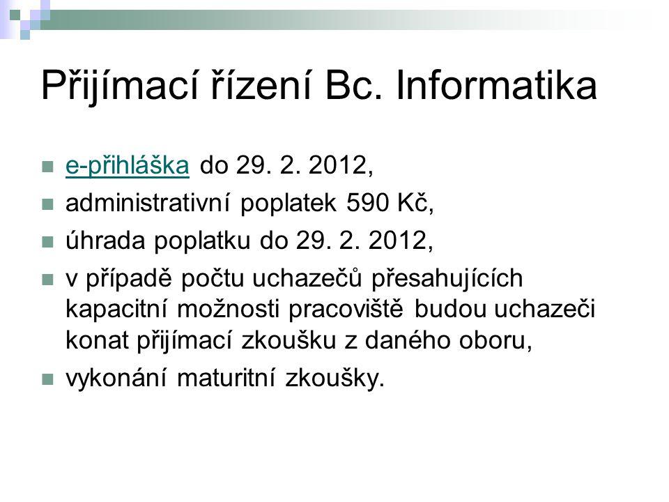 Přijímací řízení Bc. Informatika