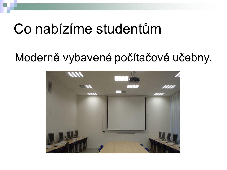 Moderně vybavené počítačové učebny.