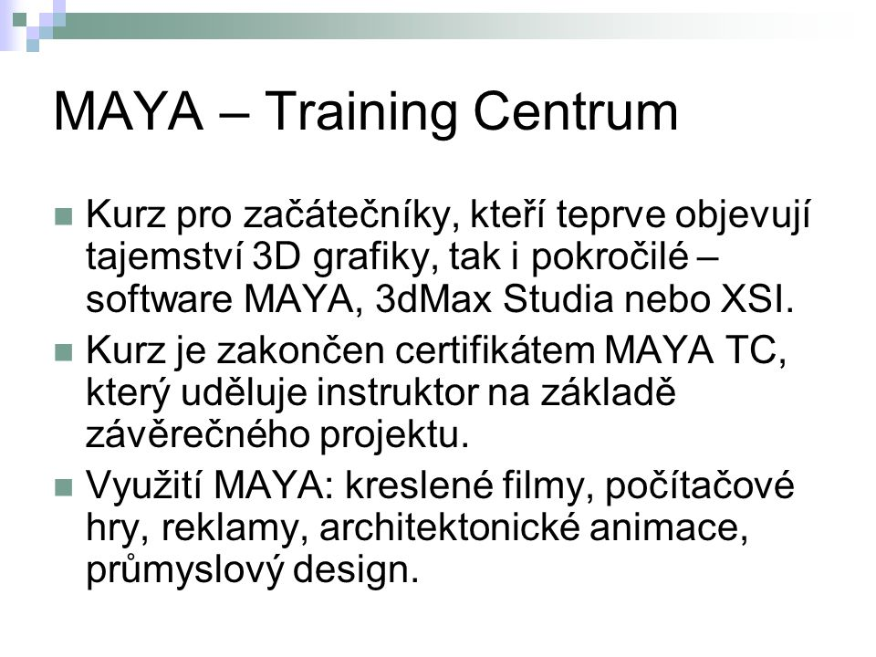 MAYA – Training Centrum