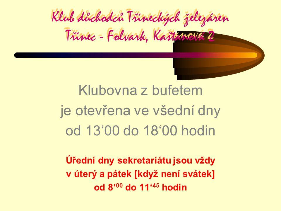Klub důchodců Třineckých železáren Třinec - Folvark, Kaštanová 2