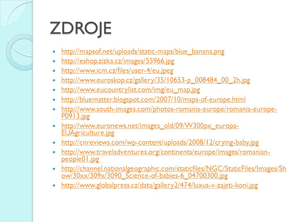 ZDROJE http://mapsof.net/uploads/static-maps/blue_banana.png