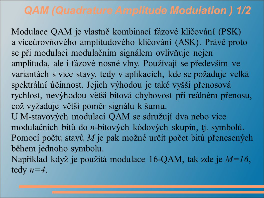 QAM (Quadrature Amplitude Modulation ) 1/2