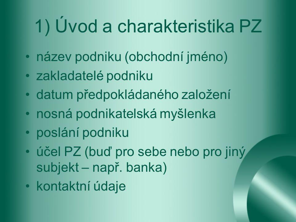 1) Úvod a charakteristika PZ