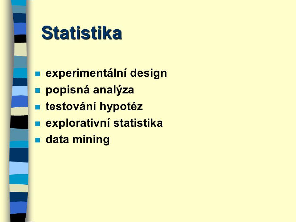 Statistika experimentální design popisná analýza testování hypotéz