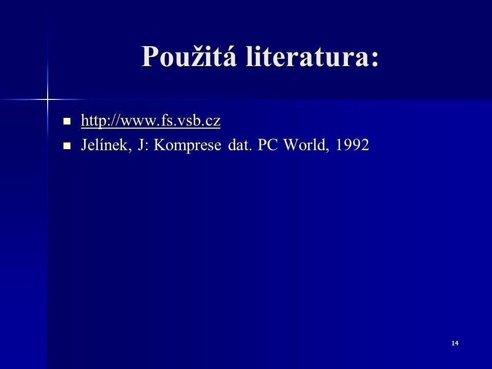 Použitá literatura: http://www.fs.vsb.cz