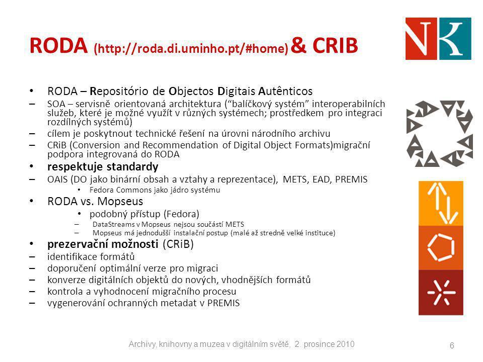 RODA (http://roda.di.uminho.pt/#home) & CRIB