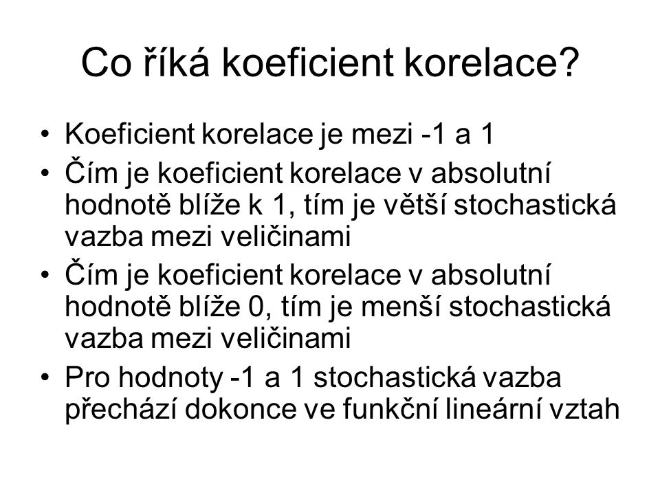 Co říká koeficient korelace