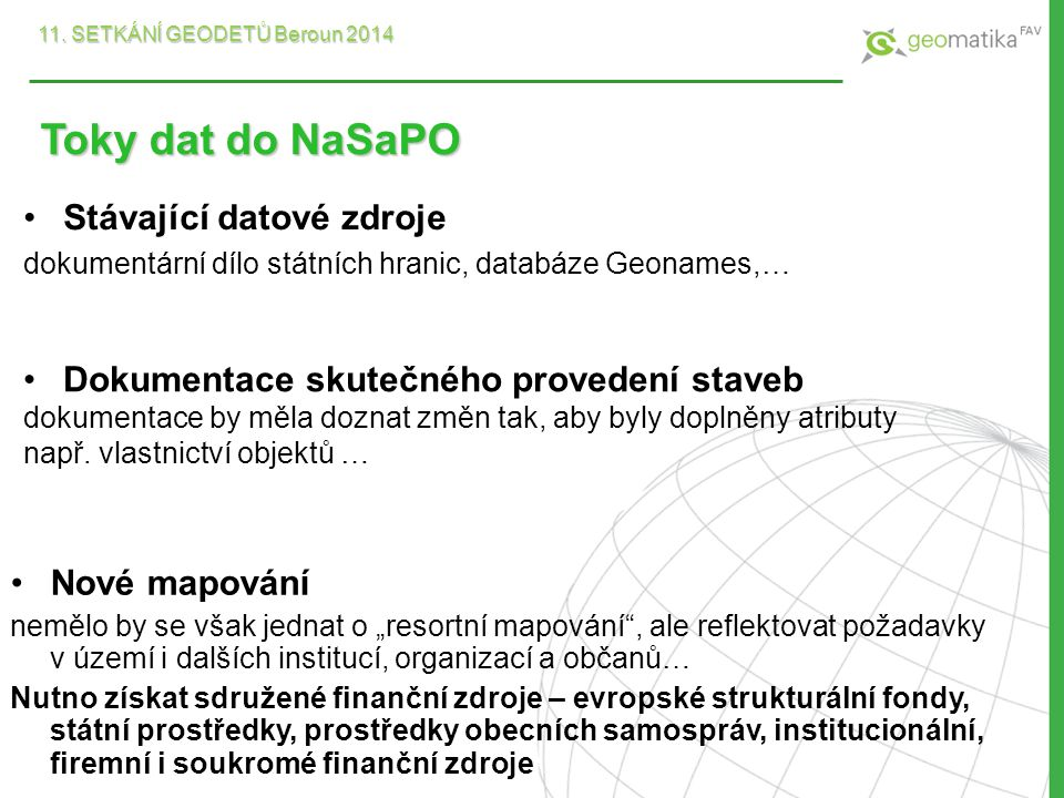 Toky dat do NaSaPO Stávající datové zdroje