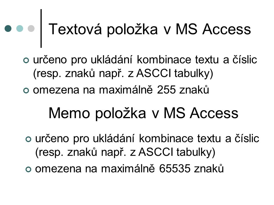 Textová položka v MS Access