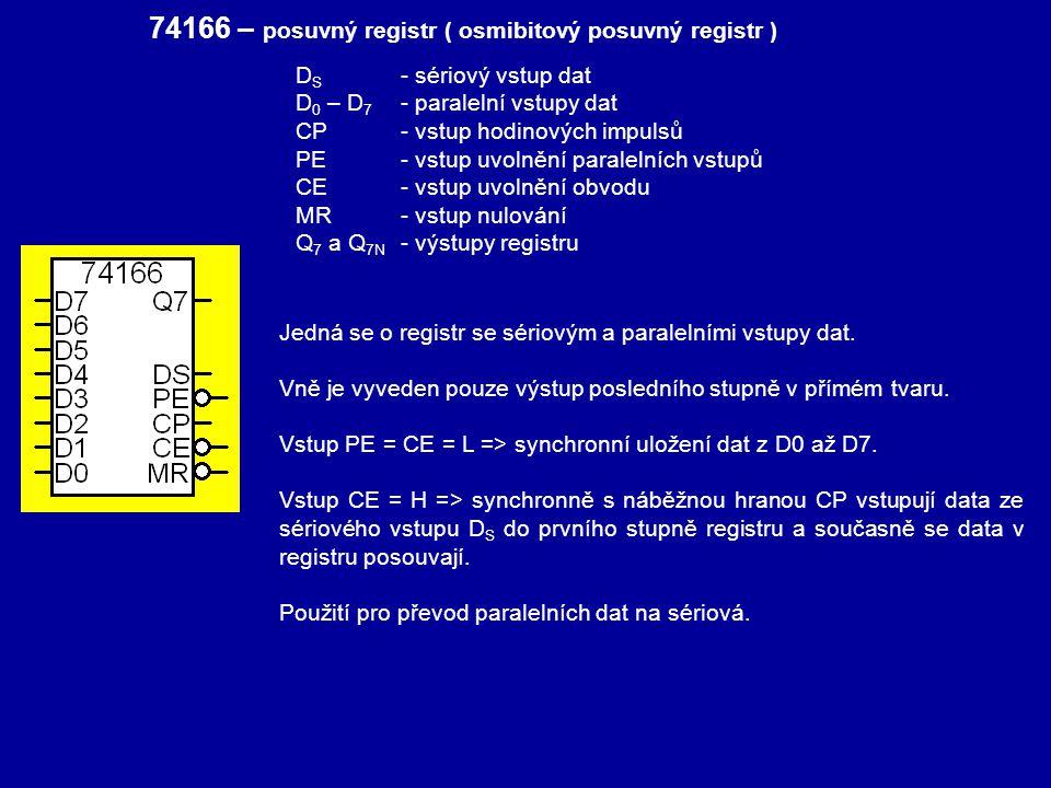 74166 – posuvný registr ( osmibitový posuvný registr )
