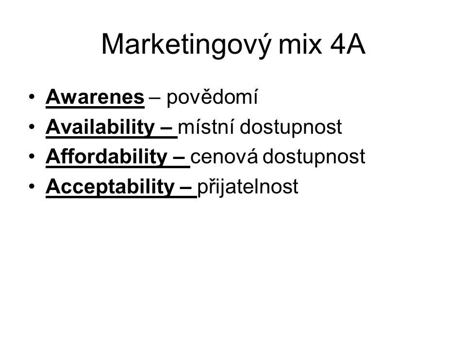 Marketingový mix 4A Awarenes – povědomí