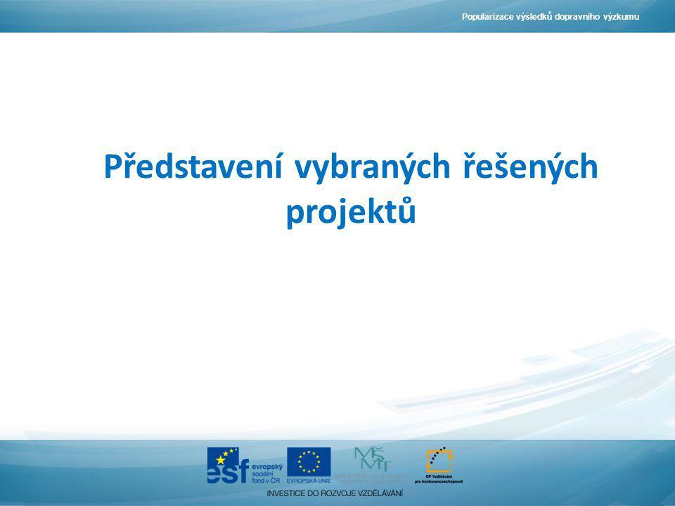 Představení vybraných řešených projektů