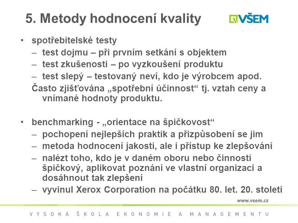 5. Metody hodnocení kvality