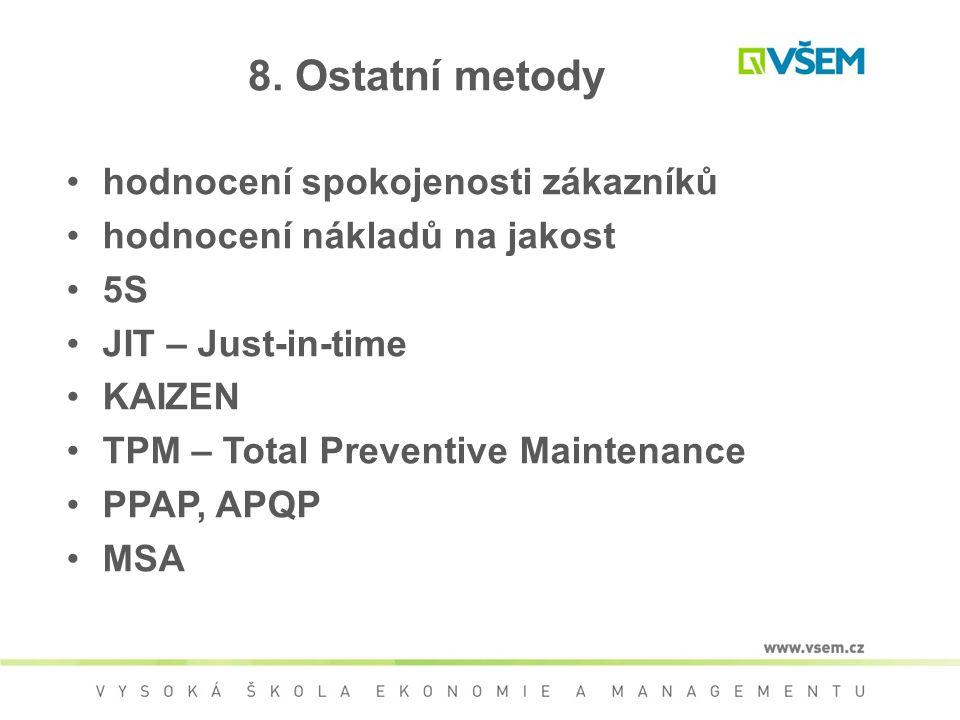 8. Ostatní metody hodnocení spokojenosti zákazníků