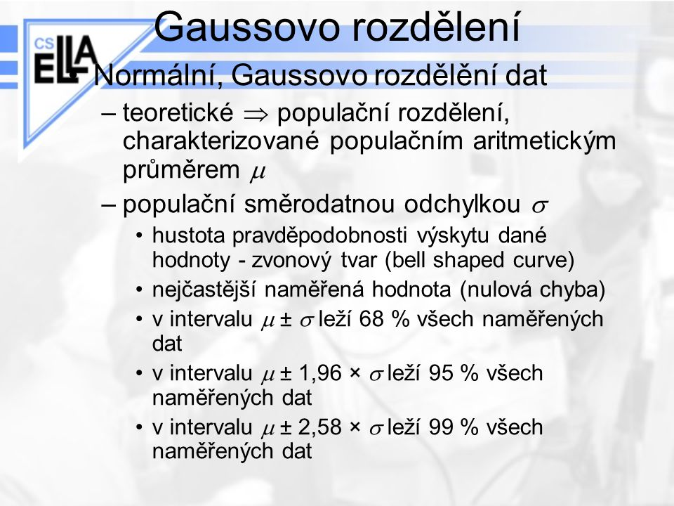 Gaussovo rozdělení Normální, Gaussovo rozdělění dat